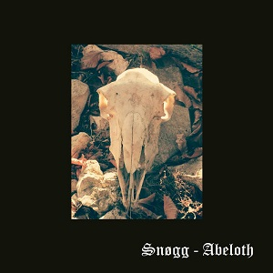 Review: Snøgg - Abeloth :: Genre: Black Metal