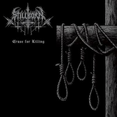 Review: Stillborn - Crave for Killing :: Genre: Death Metal