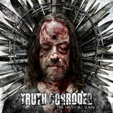 Review: Truth Corroded - The Saviours Slain :: Klicken zum Anzeigen...