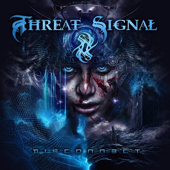 Review: Threat Signal - Disconnect :: Genre: Metal