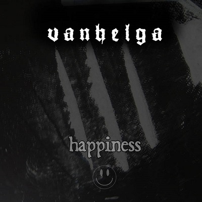 Review: Vanhelga - Happiness :: Genre: Black Metal