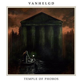 vanhelgd - temple of phobos