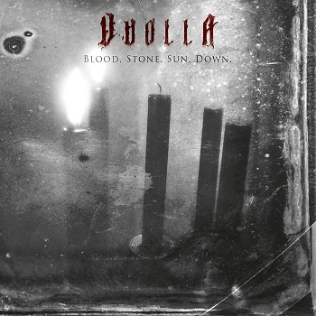 Review: Vuolla - Blood.Stone.Sun.Down :: Genre: Doom Metal
