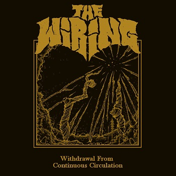 Review: The Wiring - Withdrawal From Continuous Circulation :: Klicken zum Anzeigen...
