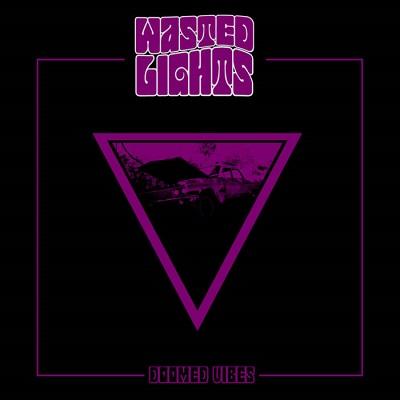 Review: Wasted Lights - Doomed Vibes :: Genre: Doom Metal