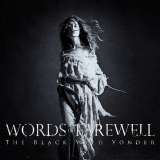 Review: Words of Farewell - The Black Wild Yonder :: Genre: Death Metal