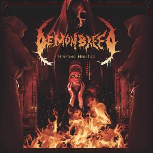 Review: Demonbreed - Hunting Heretics :: Genre: Death Metal