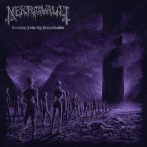 Review: Nekrovault - Totenzug: Festering Peregrination :: Genre: Death Metal