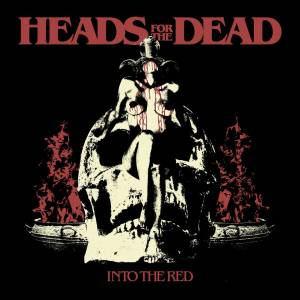 Review: Heads for the Dead - Into the Red :: Genre: Death Metal