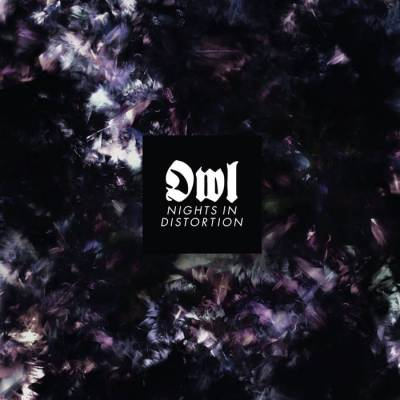 Review: Owl - Nights in Distortion :: Klicken zum Anzeigen...
