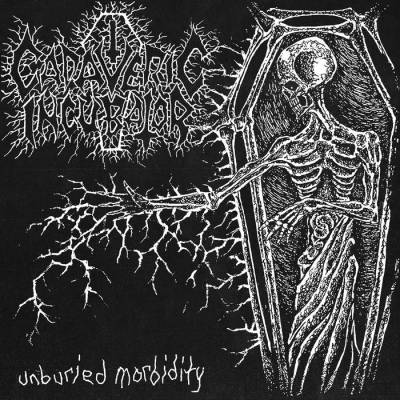 Review: Cadaveric Incubator - Unburied Morbidity :: Genre: Grindcore