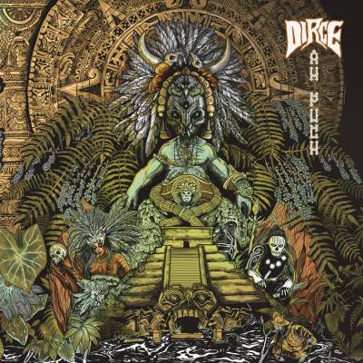 Review: Dirge - Ah Puch :: Genre: Doom Metal