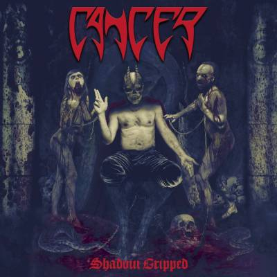 Review: CANCER - Shadow Gripped :: Klicken zum Anzeigen...