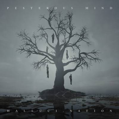 pesterous mind - halluci.nation