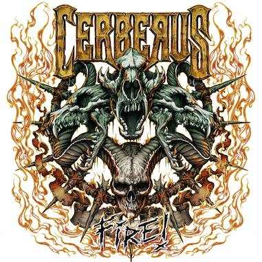 Review: Cerberus - Fire :: Genre: Metal