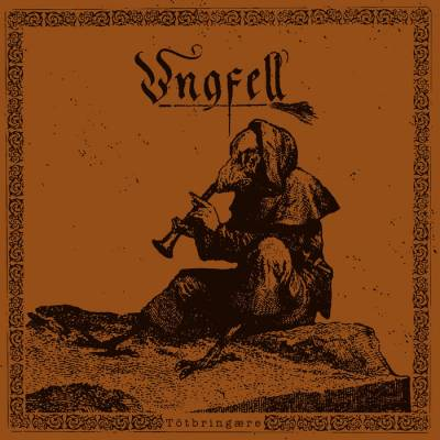 Review: Ungfell - Tôtbringære :: Genre: Black Metal