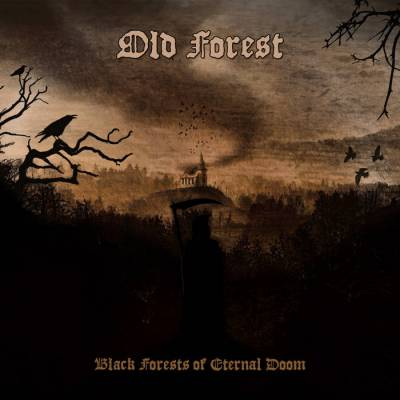 Review: Old Forest - Black Forests of eternal Doom :: Klicken zum Anzeigen...