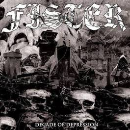 Review: Fister - Decade of Depression :: Genre: Doom Metal