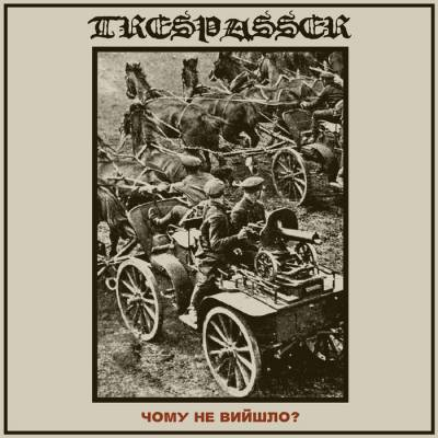 Review: Trespasser - Why Didn`t It Happen? :: Genre: Black Metal