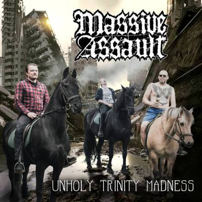 Review: Massive Assault - Unholy Trinity Madness :: Genre: Death Metal