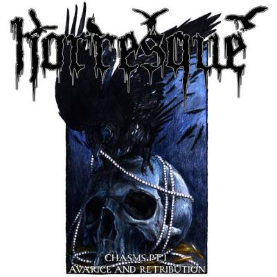 Review: Horresque - Chasms Pt.1  - Avarice and Retribution :: Genre: Black Metal