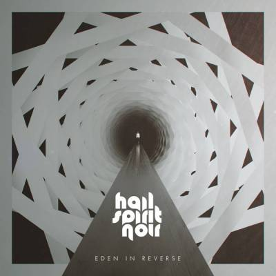 Review: Hail Spirit Noir - Eden In Reverse :: Genre: Metal