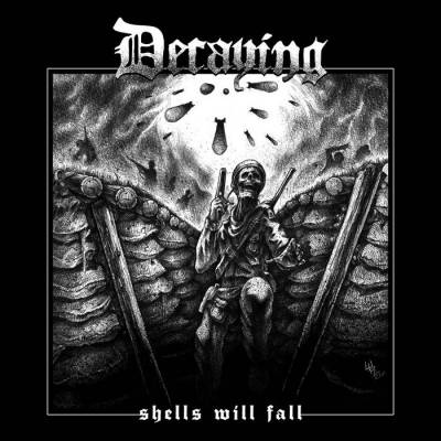 Review: Decaying - Shells Will Fall :: Genre: Death Metal