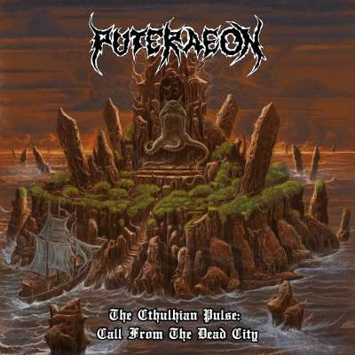 Review: Puteraeon - The Cthulhian Pulse: Call from the dead city :: Genre: Death Metal
