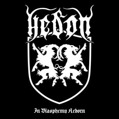 Review: Hedon - In Blasphemy Reborn :: Genre: Death Metal