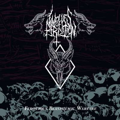 Review: Wolves of Perdition - Ferocious Blasphemic Warfare :: Genre: Black Metal