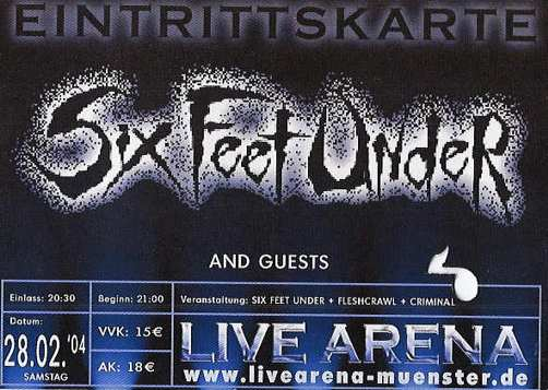 Six feet under, Libe Arena, Breitefeld, 2004