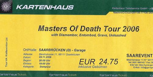 Master of Death Tour 2006 :: Dismember, Entombed, Grave, Unleashed